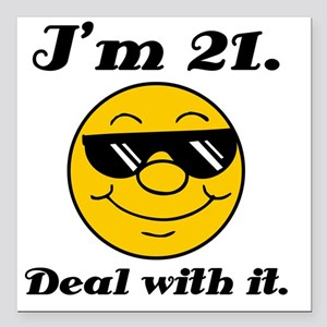 """21st Birthday Deal With  Square Car Magnet 3"""" x 3"""""""