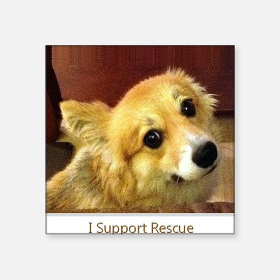 "I Support Rescue Square Sticker 3"" x 3"""