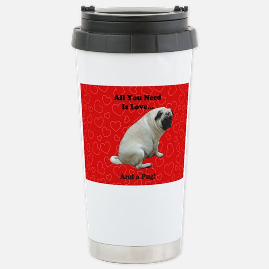 All You Need Is Love an Stainless Steel Travel Mug