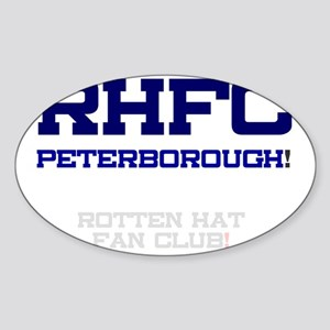 RHFC PETERBOROUGH - ROTTEN HAT FAN  Sticker (Oval)