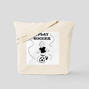 I Play Soccer (boy) Tote Bag