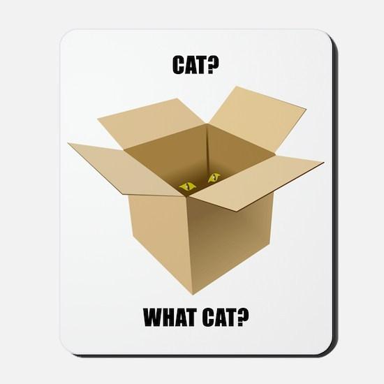 Cat? What Cat? Mousepad