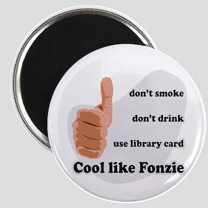 Cool Like Fonzie Magnet