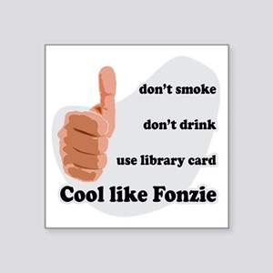 "Cool Like Fonzie Square Sticker 3"" x 3"""
