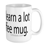 You Could Learn a Lot From A Large Mug