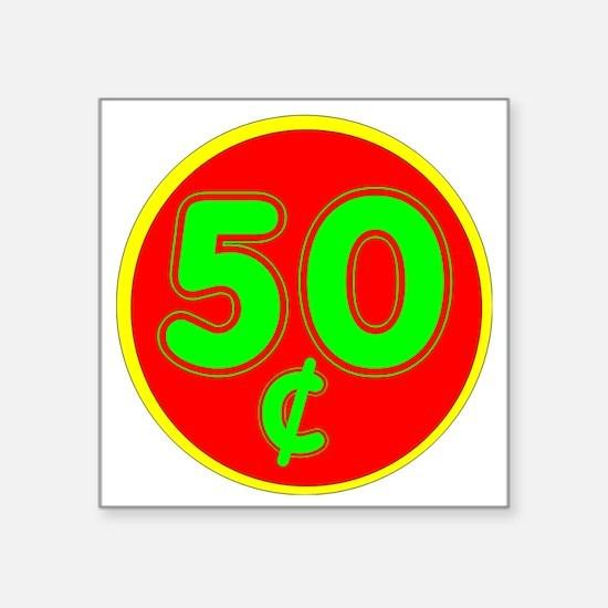"PRICE TAG LABEL - 50c - FIF Square Sticker 3"" x 3"""