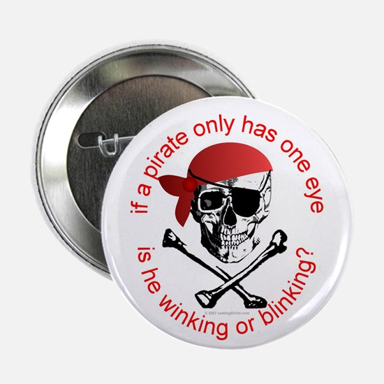 """Pirate Humor 2.25"""" Button (10 pack)"""