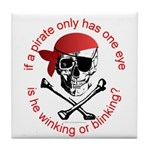 Pirate Humor Tile Coaster