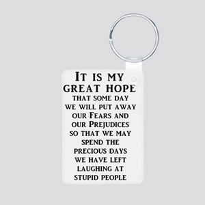 Our Great Hope Stupid Peop Aluminum Photo Keychain