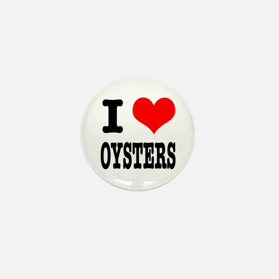 I Heart (Love) Oysters Mini Button