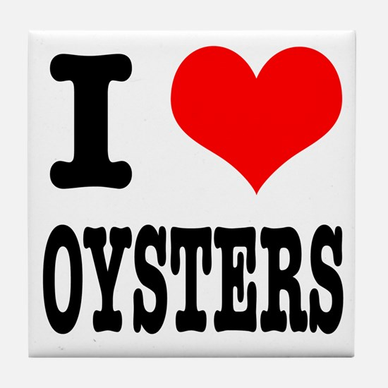 I Heart (Love) Oysters Tile Coaster
