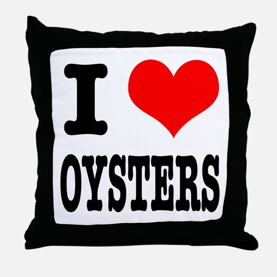 I Heart (Love) Oysters Throw Pillow