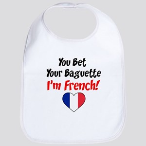 Bet Your Baguette French Bib