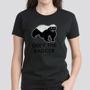 Obey The Badger Women's Dark T-Shirt
