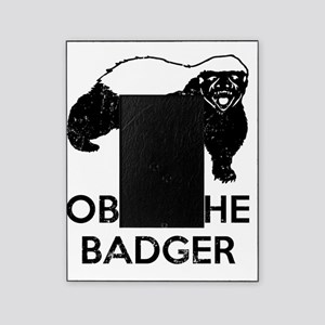 Obey The Badger Picture Frame