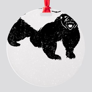 Honey Badger Hes So Nasty Round Ornament