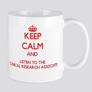 Keep Calm and Listen to the Clinical Research Asso