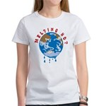 Earth Day ; Melting hot earth Women's T-Shirt