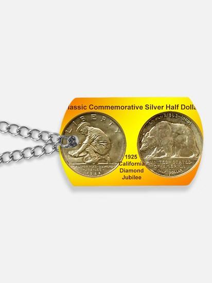 California Diamond Jubilee Half Dollar Co Dog Tags
