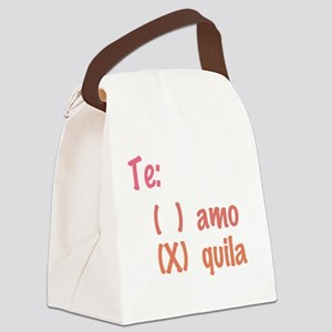 Te amo or Tequila Canvas Lunch Bag