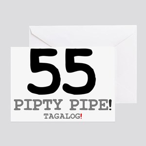 55 - PIPTY PIPE - TAGALOG! Greeting Card