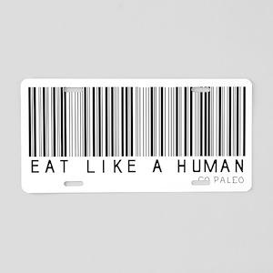 Eat Like a Human Aluminum License Plate
