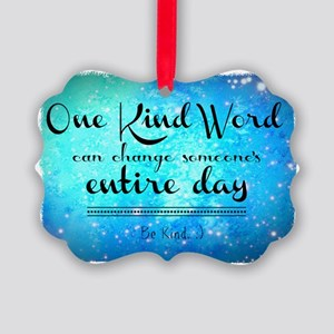One Kind Word Picture Ornament