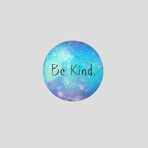 Be kind Mini Button