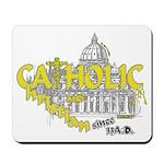 Catholic and Christian (Gold) Mousepad