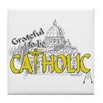 Grateful to be Catholic (Gold) Tile Coaster