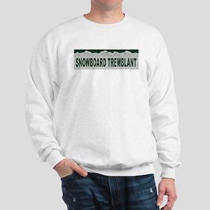 Snowboard Tremblant, Quebec Sweatshirt