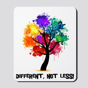 Different, not less! Mousepad