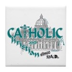 Catholic and Christian (Teal) Tile Coaster