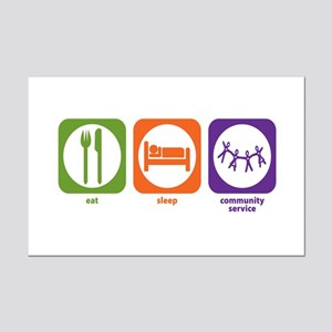 Eat Sleep Community Service Mini Poster Print