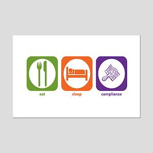 Eat Sleep Compliance Mini Poster Print