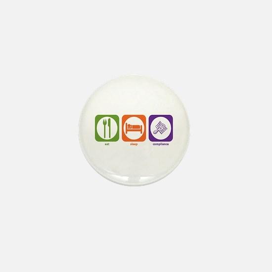 Eat Sleep Compliance Mini Button