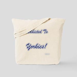 Yorkie Addicted Tote Bag