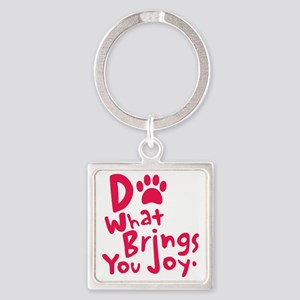 Do What Brings You Joy, Red Square Keychain