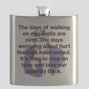 THE DAYS OF WALKING ON EGGSHELLS Flask