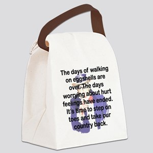 THE DAYS OF WALKING ON EGGSHELLS Canvas Lunch Bag