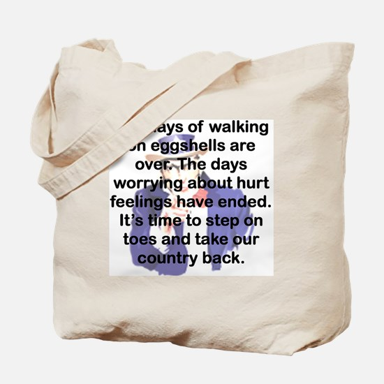 THE DAYS OF WALKING ON EGGSHELLS Tote Bag