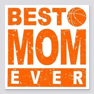 "Best Basketball Mom Ever Square Car Magnet 3"" x 3"""