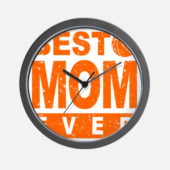 Best Basketball Mom Ever Wall Clock