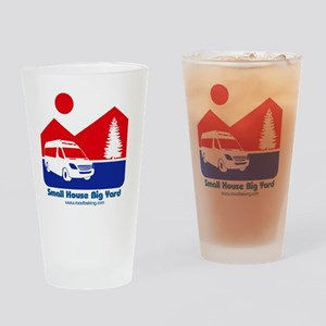 Small House Big Yard RV clothing Drinking Glass