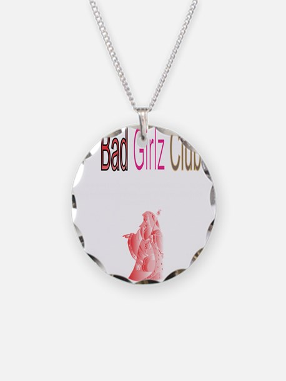 Bad Girlz Club Necklace