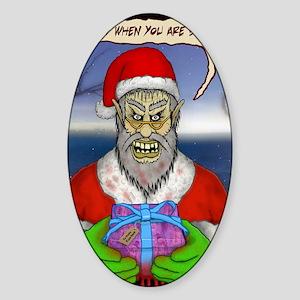 Evil Santa (I Know) Sticker (Oval)