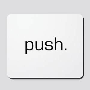 Push Mousepad