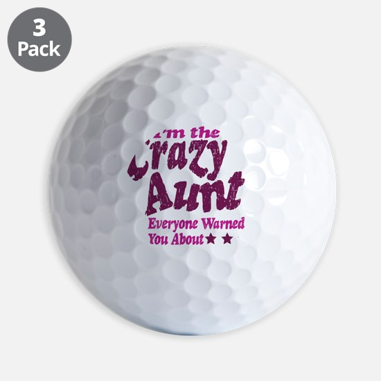 Im the Crazy Aunt Golf Ball