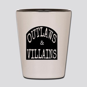 Outlaws and Villains Shot Glass