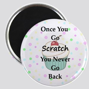 Once You Go Scratch Magnet